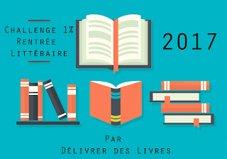 http://delivrer-des-livres.fr/challenge-rentree-litteraire-2017/