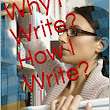 Why I Write? How I Write? Edited by Keith Livesey