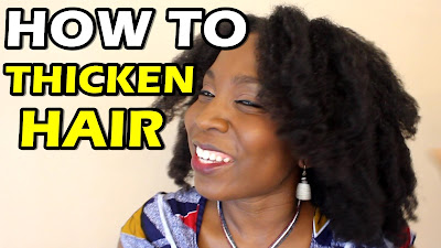 HOW TO THICKEN NATURAL HAIR