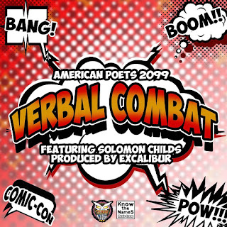 New Music: Verbal Combat: American Poets 2099 Feat: Masta of Ceremoniez, Excalibur & Solomon Childs