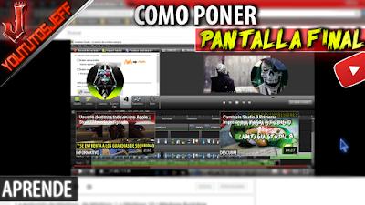 Como poner Pantalla Final en un video | herramienta de youtube