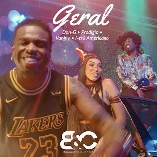 BadCompany  - Geral (feat Don G, Prodgio, Vaniny Alves & Neru Americano)