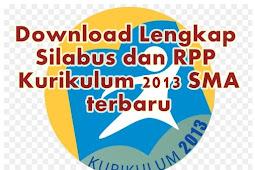 Download Lengkap Silabus dan RPP Kurikulum 2013 SMA terbaru