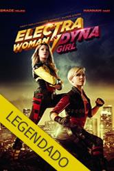As Aventuras da Mulher Electra e da Garota Dyna – Legendado