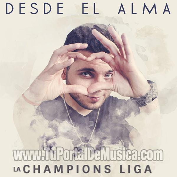 Hernan y La Champions Liga - Desde El Alma (2016)