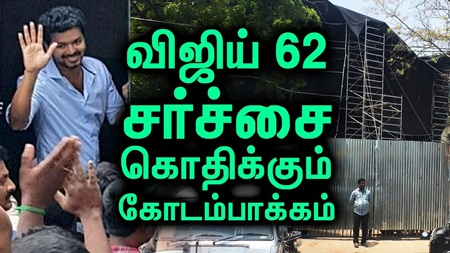 Controversy with vijay 62 movie!