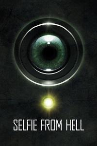 Watch Selfie from Hell Online Free in HD