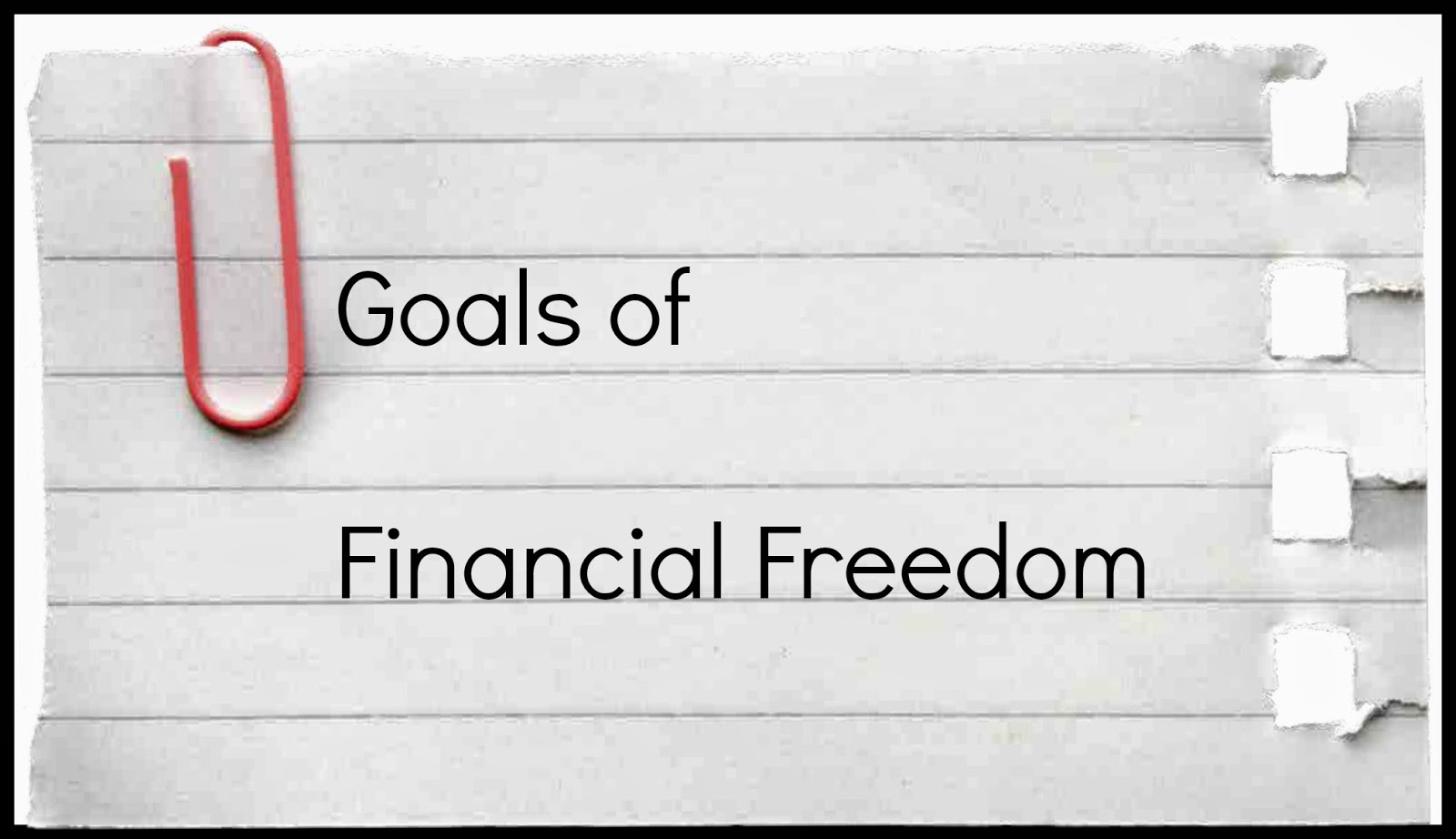 Goals of Financial Freedom