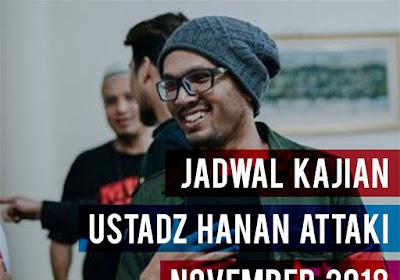Jadwal Pengajian Ustadz Hanan Attaki Bulan November 2018