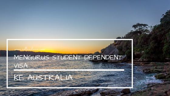 Mengurus Student Dependent Visa ke Australia