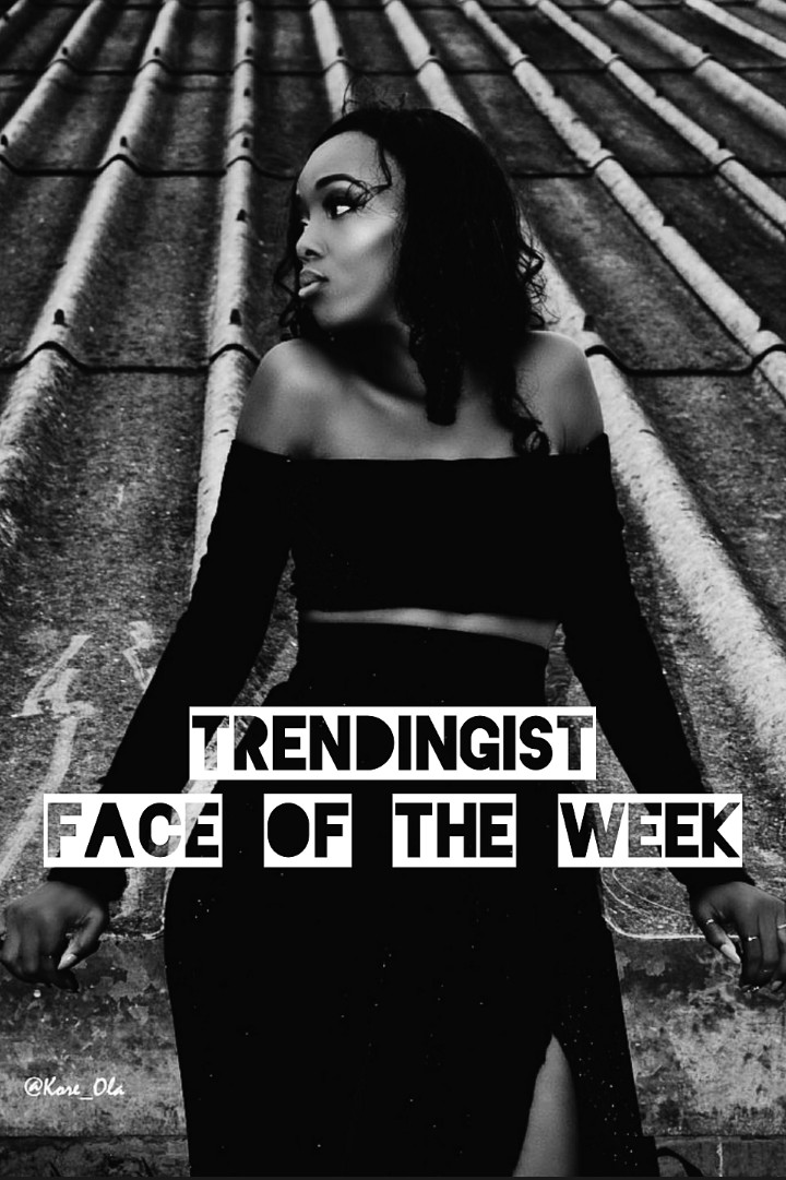 TRENDINGIST FACE OF THE WEEK