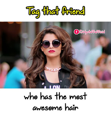 Tag that friend who has the most  awesome hair
