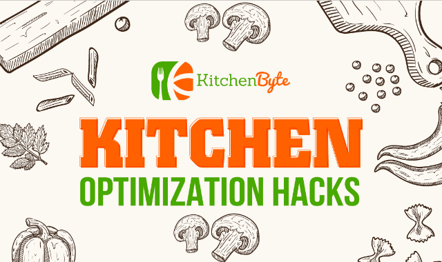 The Kitchen Optimization Hacks