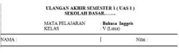 Soal UAS Semester 1 Bahasa Inggris Kelas 5 Dan Kunci Jawabannya