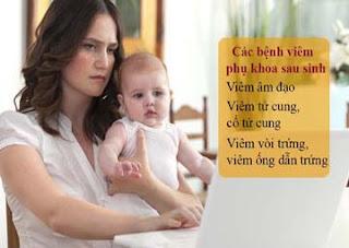 Các bệnh phụ khoa sau sinh