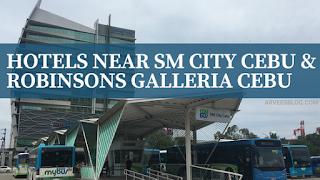 Hotels in Cebu Near SM and Robinsons Galleria