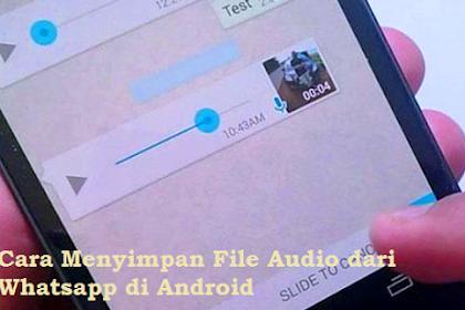 Cara Menyimpan File Audio dari Whatsapp di Android