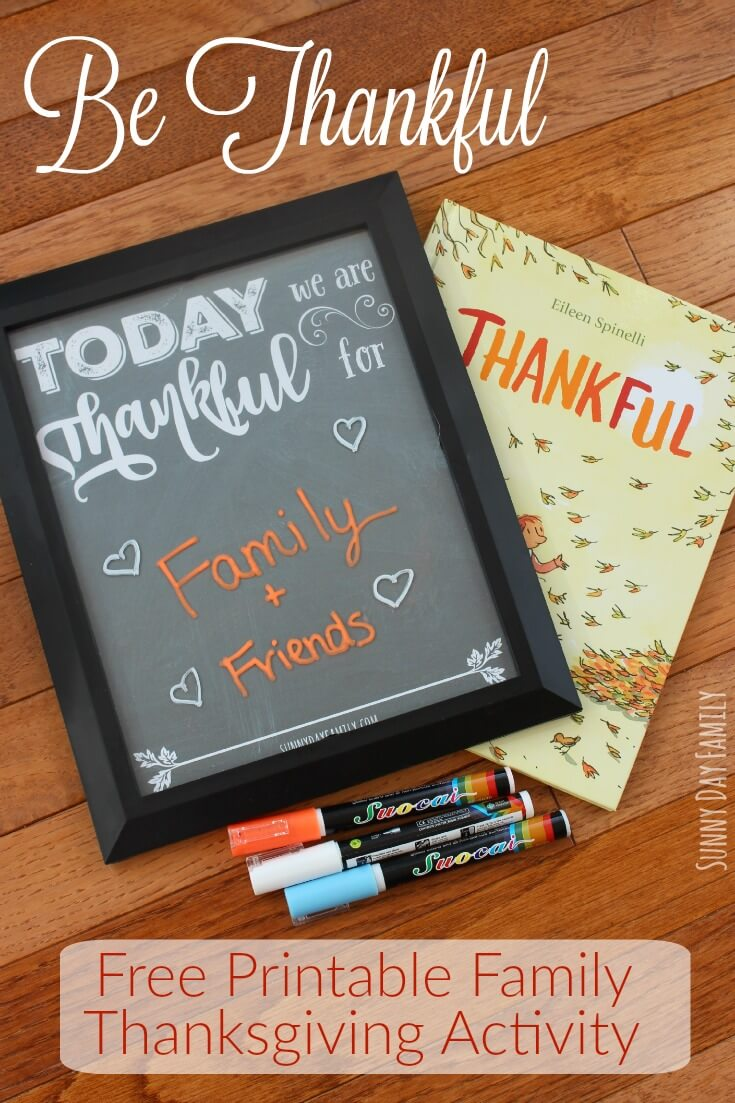 Show what you are thankful for today with this free printable chalkboard sign! This book inspired family Thanksgiving activity helps teach children about gratitude, and makes a really fun Thanksgiving activity too!