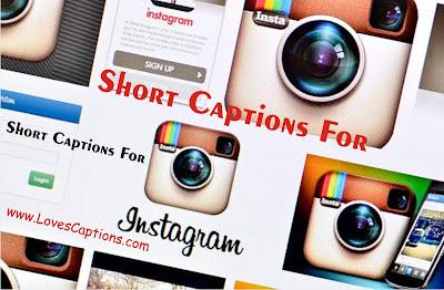 140+ Best Short Captions for Instagram - Short Instagram Captions
