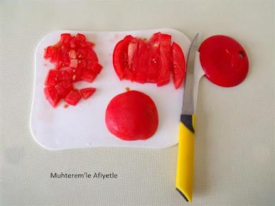 domates nasıl zar boyutunda doğranır?