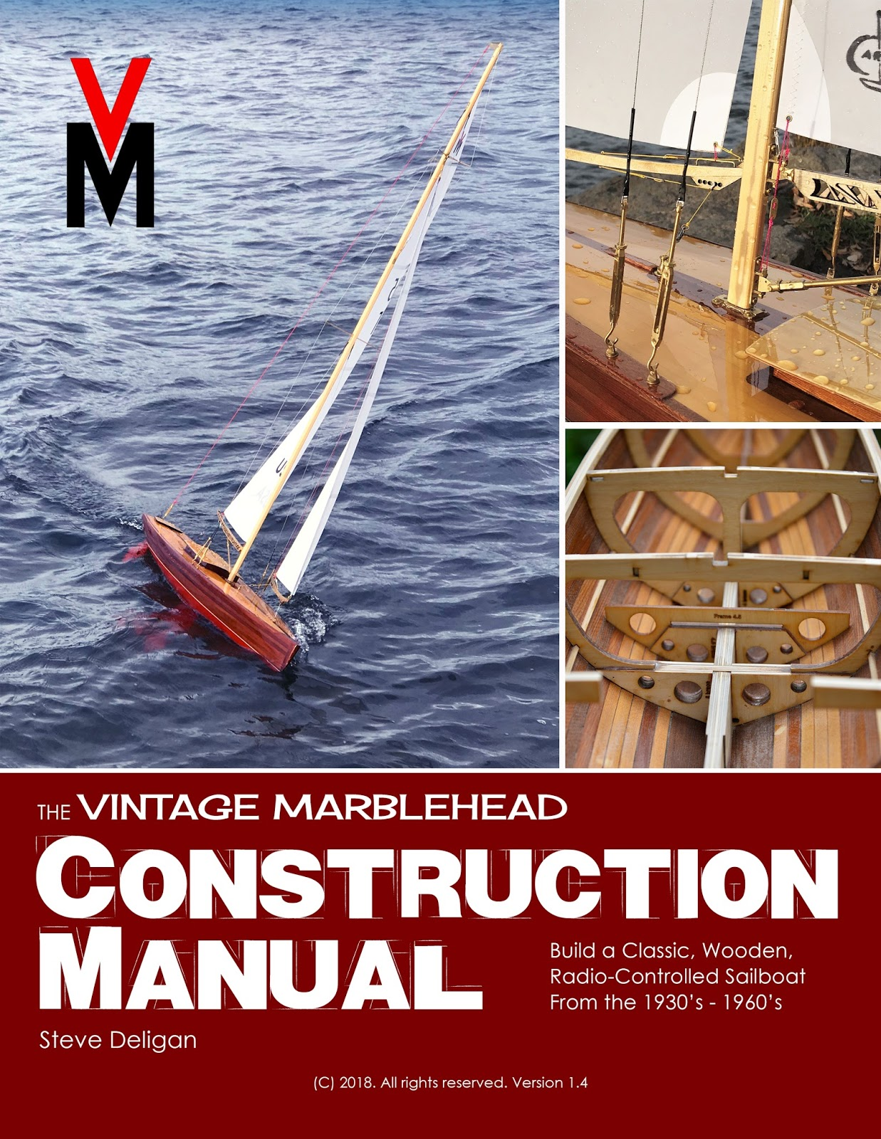 The Vintage Marblehead Construction Manual