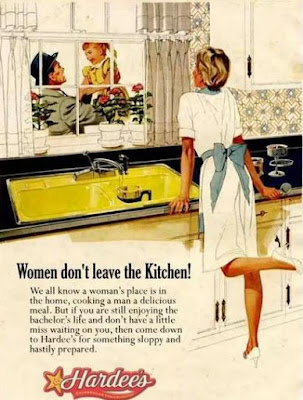 Hardee's -- Women don't leave the kitchen