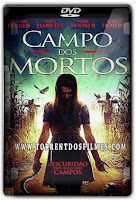 Campo dos Mortos (2016) Torrent – DVDRip Dual Áudio