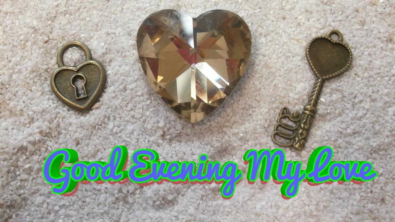 good evening my love image with heart shaped diamond lock & key