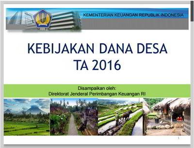 Kebijakan Tentang Dana Desa dan ADD Tahun 2016