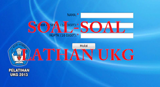 Soal-soal Latihan UKA/UKG Lengkap Tahun 2015