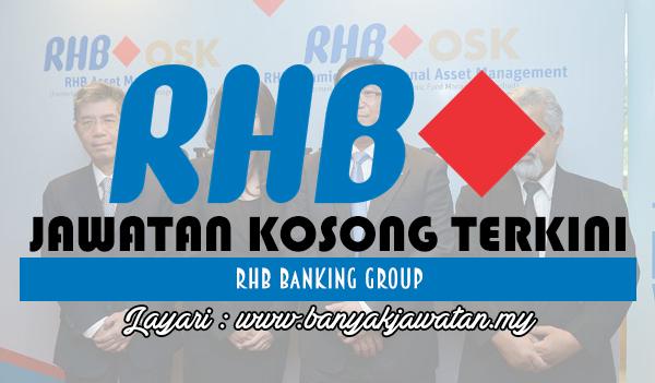 Jawatan Kosong 2017 di RHB Bank Groupwww.banyakjawatan.my