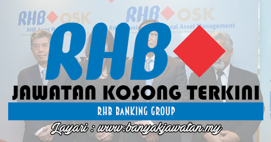 Jawatan Kosong di RHB Bank Group - 19 November 2017