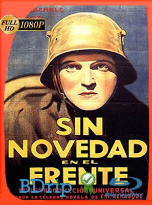 Sin novedad en el frente (1930) 1080p BDRip Dual Latino-Inglés [Subt. Esp][GoogleDrive] DizonHD