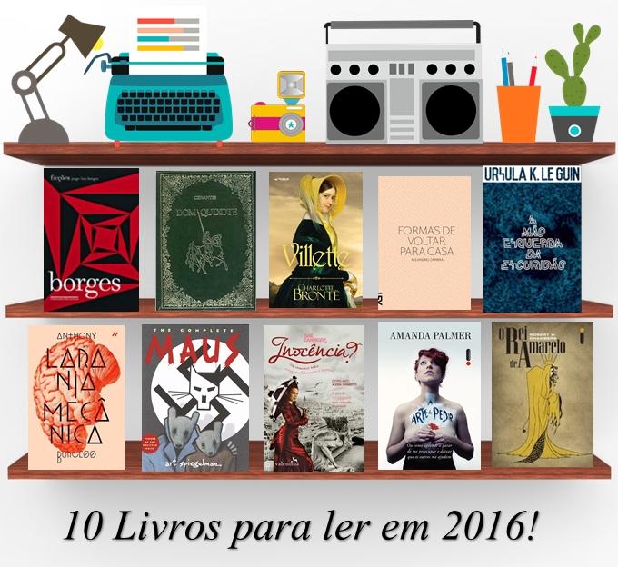 10 Livros para ler em 2016!