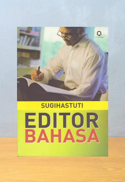 EDITOR BAHASA, Sugihastuti