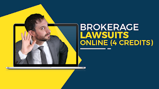 BRAND NEW VIDEO CE | Brokerage Lawsuits ONLINE | 4 CE Credits | Lieb School