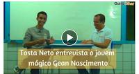 📽 Conexão Outro Olhar - Tosta Neto entrevista o jovem mágico Gean Nascimento