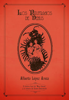 Los náufragos de Venus, por Alberto López Aroca