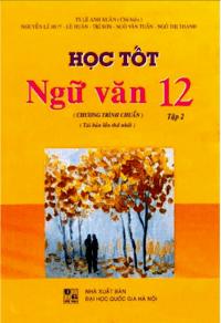 Học Tốt Ngữ Văn 12 Tập 2 - Lê Anh Xuân