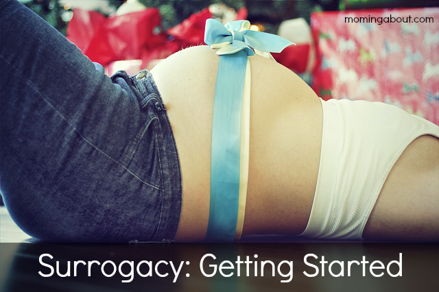 Surrogacy: Getting Started