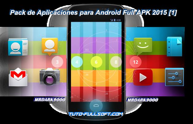 Descargar Pack de Aplicaciones para Android Full APK 2015 [1] [MG-1F]