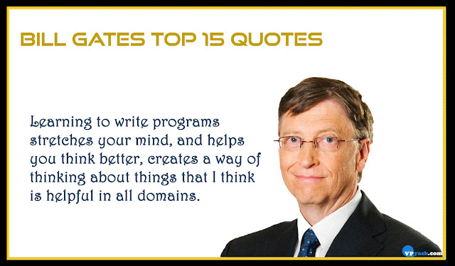 Learning to write programs stretches your mindBill gates top quotes
