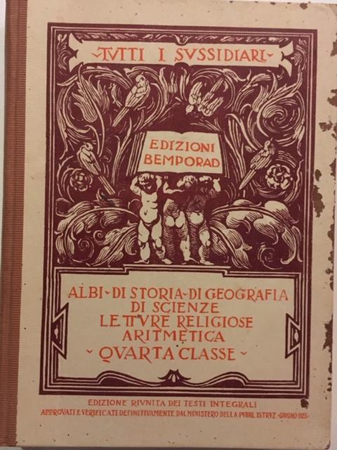AA. VV. - Tutti i Sussidiari. Anno 1925. Edizioni Bemporad, Firenze