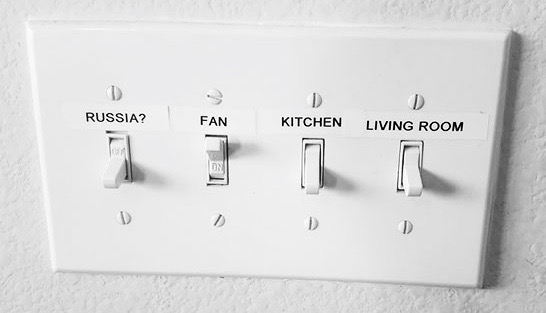 1 Grandma Got A Label Maker and has labeled all the switches in the house. Your Own Damn Way MarchMatron.com