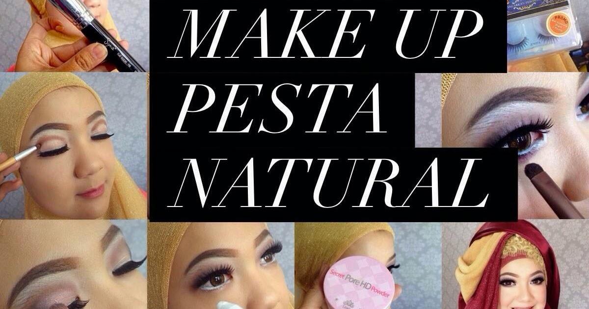 Ini Vindy Yang Ajaib: Tutorial Make Up Natural Untuk Ke Pesta