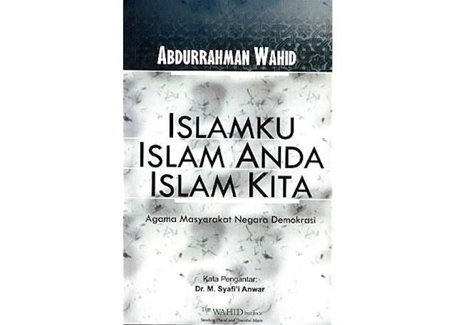 E-Book: Islamku, Islam Anda, Islam Kita Gus Dur