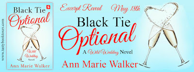 Excerpt Reveal & Giveaway: Black Tie Optional by Ann Marie Walker