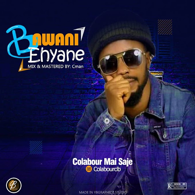 Bawani Ehyane Music |  Colabour Mai Saje