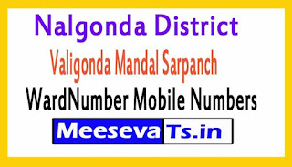 Valigonda Mandal Sarpanch Wardmumber Mobile Numbers List Part II Nalgonda District in Telangana State