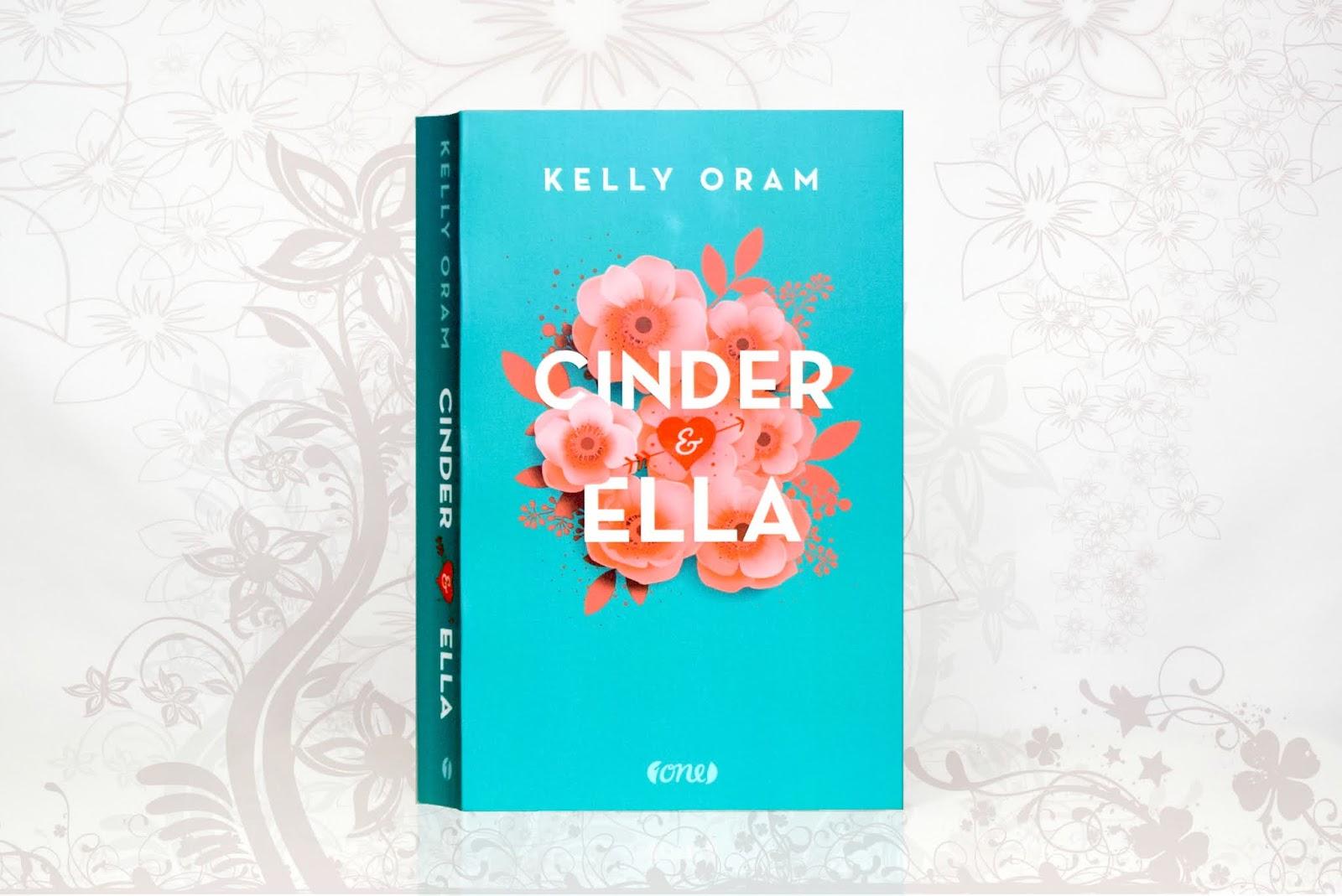 Cinder Ella Kelly Oram Rezension Das Haus der bunten Bücher